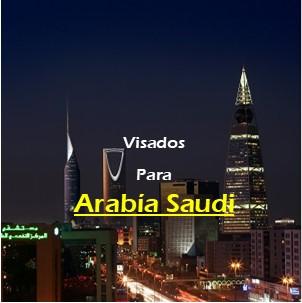 Visados para Arabia Saudí