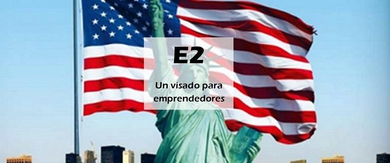El visado E-2 para Estados Unidos y la regla del 50%