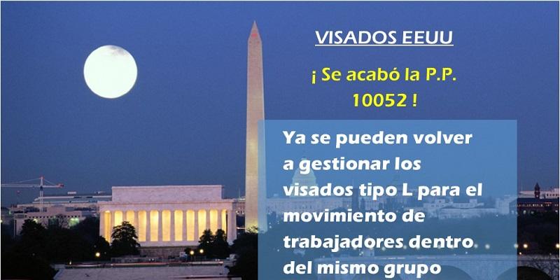Fin de la PP 10052 en EE.UU. ¡Adelante con los visados tipo L!