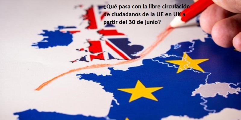 Libre circulación de personas entre Europa y Reino Unido tras el 30 de junio
