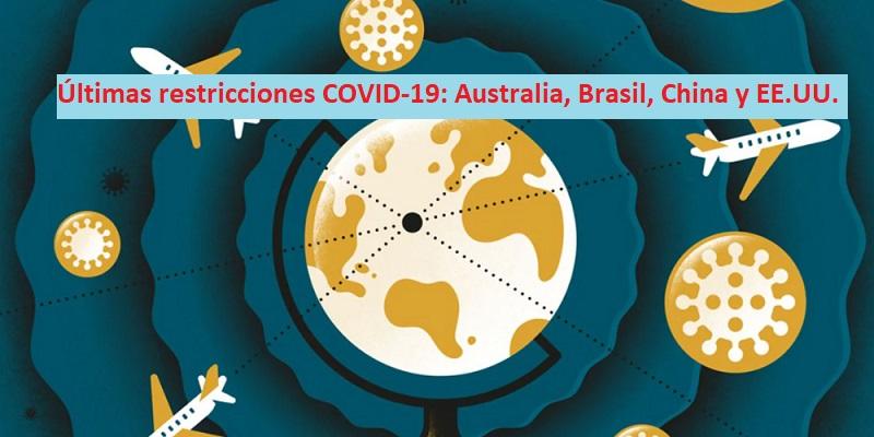 Últimas restricciones Covid-19 en Australia, Brasil, China y EE.UU.