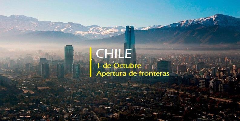 VIAJAR A CHILE. Apertura de fronteras para el 1 de Octubre